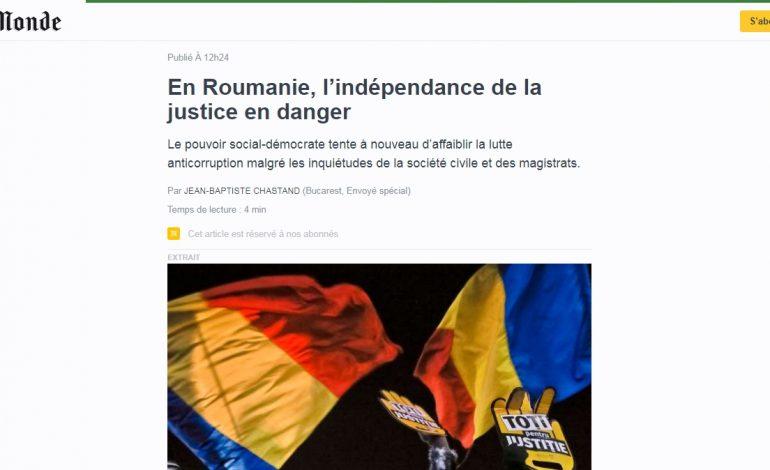Le Monde: În România, puterea social-democrată încearcă din nou să slăbească lupta împotriva corupției