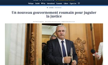 Le Figaro: Un nou guvern român pentru a sugruma Justiția